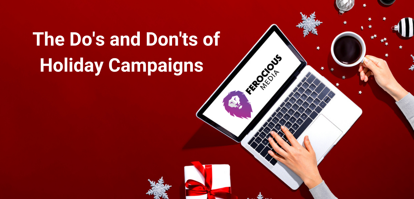 HOLIDAY DIGITAL CAMPAIGNS